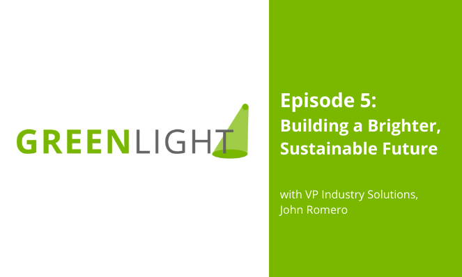 GREENLIGHT ep. 5:Building a Brighter, Sustainable Future